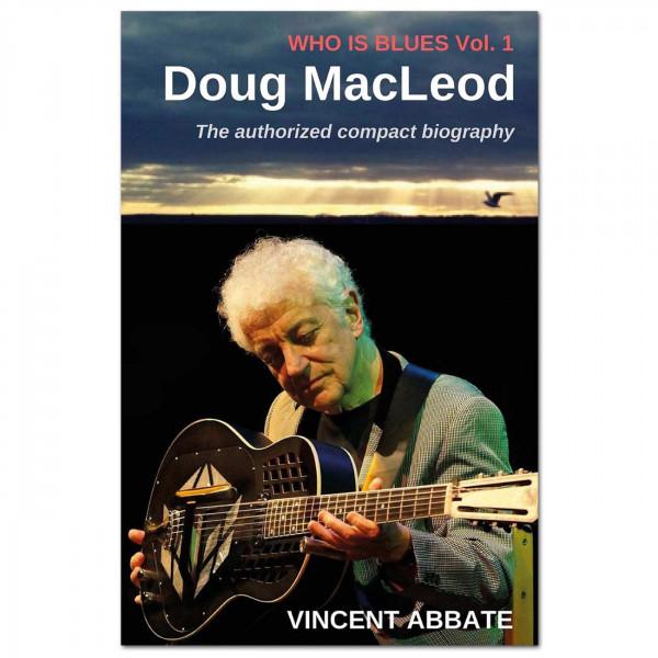Who Is Blues Vol. 1: Doug MacLeod (Vincent Abbate)
