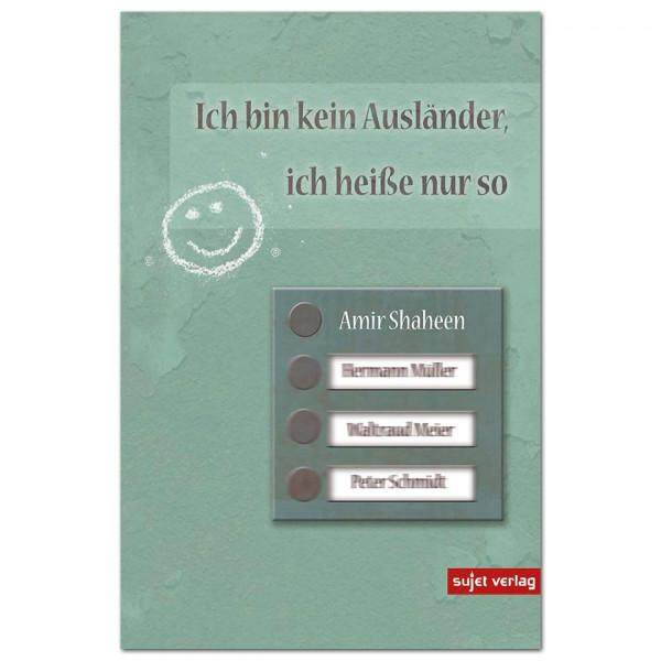 Buch: Ich bin kein Ausländer, ich heiße nur so (Amir Shaheen)